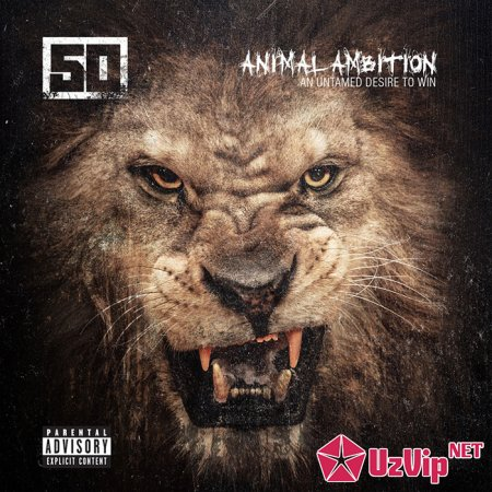 скрин 50 Cent - Animal Ambition: An Untamed Desire to Win [Deluxe Edition] (2014/MP3)